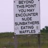 Beyond this point you may encounter nude sunbathers eating waffles