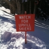 Watch for uphill skiers