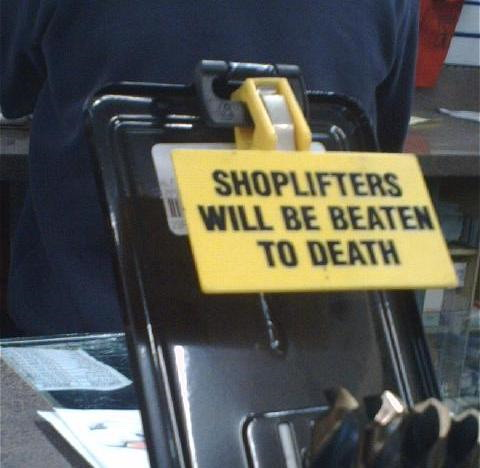 Shoplifters will be beaten to death