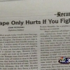 Rape only hurts if you fight it