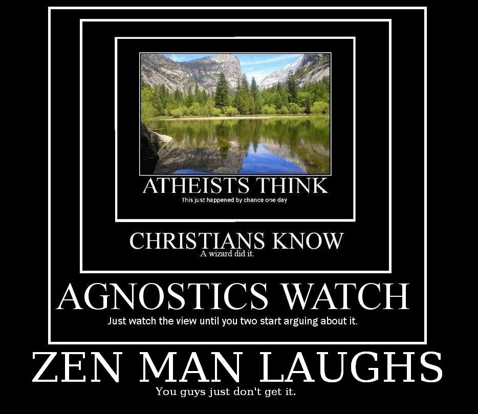 atheists vs christians vs agnostics vs zen big atheists vs christians vs agnostics vs zen really funny