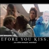 Before you kiss