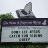 Jesus sees you rollin'