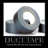 Motivational poster: Duct tape