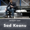 Nicolas Cage as Sad Keanu