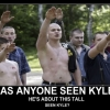 Has anyone seen Kyle?