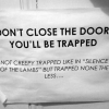 You'll be trapped